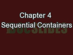 Chapter 4 Sequential Containers