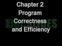 Chapter 2 Program Correctness and Efficiency