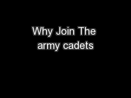 Why Join The army cadets