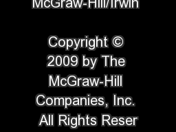 McGraw-Hill/Irwin             Copyright � 2009 by The McGraw-Hill Companies, Inc. All Rights Reser