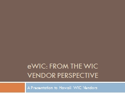 eWIC : From the WIC Vendor Perspective