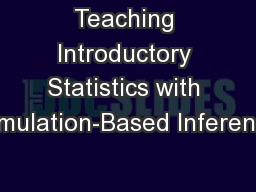 Teaching Introductory Statistics with Simulation-Based Inference