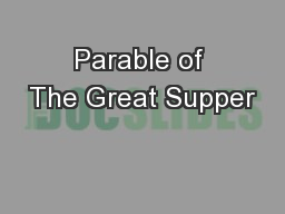 Parable of The Great Supper