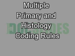 Multiple Primary and Histology Coding Rules
