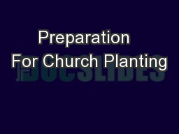 Preparation  For Church Planting