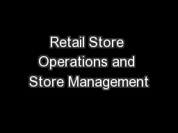 Retail Store Operations and Store Management