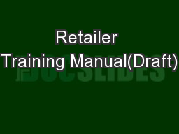 Retailer Training Manual(Draft)