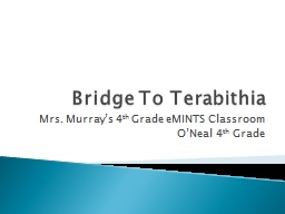 Bridge To  Terabithia Mrs. Murray's 4