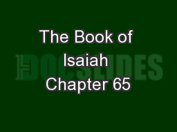 The Book of Isaiah Chapter 65