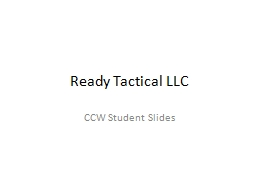 Ready Tactical LLC CCW Student Slides