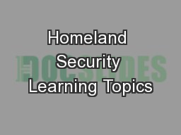 Homeland Security Learning Topics