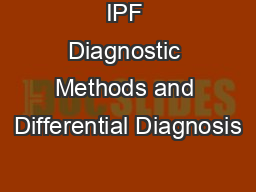 IPF Diagnostic Methods and Differential Diagnosis