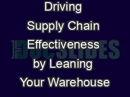 Driving Supply Chain Effectiveness by Leaning Your Warehouse