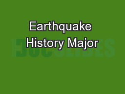 Earthquake History Major