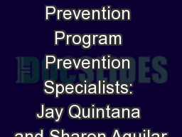 Kewa Prevention Program Prevention Specialists: Jay Quintana and Sharon Aguilar