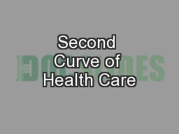 Second Curve of Health Care