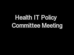 Health IT Policy Committee Meeting