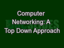 Computer Networking: A Top Down Approach