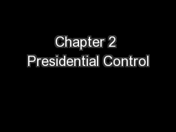 Chapter 2 Presidential Control