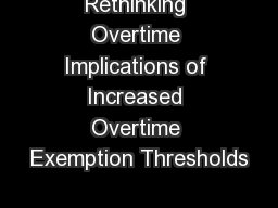 Rethinking Overtime Implications of Increased Overtime Exemption Thresholds
