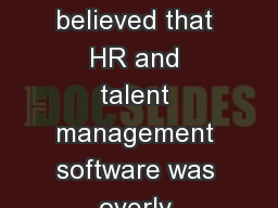 SITUATION Hubbub believed that HR and talent management software was overly complex and expensive.
