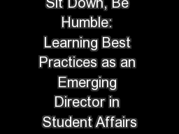 Sit Down, Be Humble: Learning Best Practices as an Emerging Director in Student Affairs