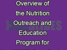 NOEP 101 An Overview of the Nutrition Outreach and Education Program for New NOEP Coordinators