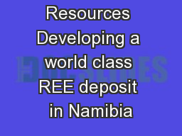 Bonya  Resources Developing a world class REE deposit in Namibia PowerPoint PPT Presentation