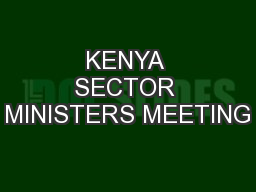 KENYA SECTOR MINISTERS MEETING
