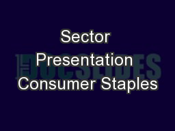 Sector Presentation Consumer Staples PowerPoint PPT Presentation