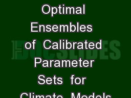 Generation  of  Pareto  Optimal Ensembles  of  Calibrated  Parameter  Sets  for  Climate  Models