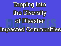 Tapping into the Diversity of Disaster Impacted Communities