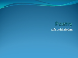 Poetry Life�with rhythm