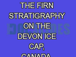spring C33B-0653: CHANGES IN THE FIRN STRATIGRAPHY ON THE DEVON ICE CAP, CANADA, DERIVED FROM GROUN