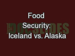 Food Security: Iceland vs. Alaska