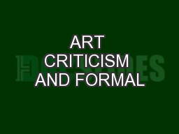 ART CRITICISM AND FORMAL