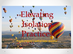 Elevating Isolation Practices