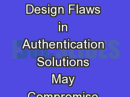 Identities Exposed How Design Flaws in Authentication Solutions May Compromise Your Privacy
