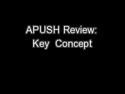 APUSH Review: Key  Concept