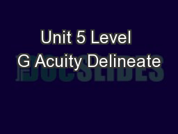 Unit 5 Level G Acuity Delineate