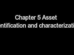Chapter 5 Asset identification and characterization