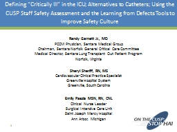 "Defining ""Critically Ill"" in the ICU; Alternatives to Catheters; Using the CUSP Staff Safety As"