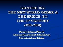 LECTURE #25:  THE NEW WORLD ORDER & THE BRIDGE TO
