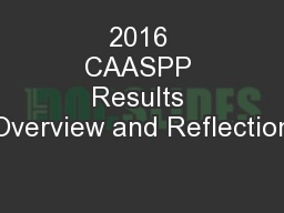 2016 CAASPP Results Overview and Reflection