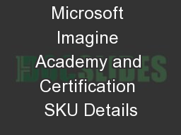 Microsoft Imagine Academy and Certification SKU Details