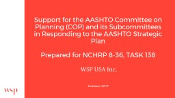 Support for the AASHTO Committee on Planning (COP) and its Subcommittees in Responding to the AASHT