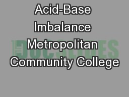 Acid-Base Imbalance Metropolitan Community College
