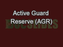 Active Guard Reserve (AGR)