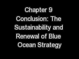 Chapter 9 Conclusion: The Sustainability and Renewal of Blue Ocean Strategy
