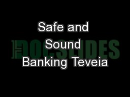 Safe and Sound Banking Teveia